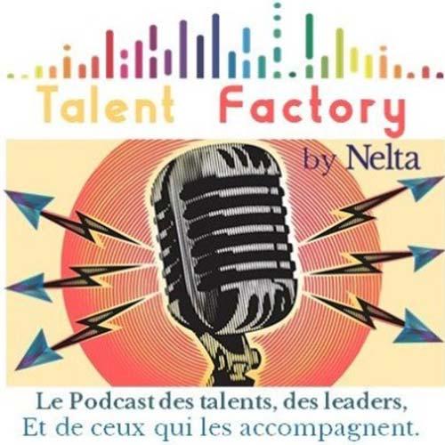 Écouter le podcast Talent Factory par Nelta
